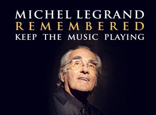 Michel Legrand Remembered