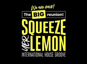 Squeeze Yer Lemon - The Big Reunion
