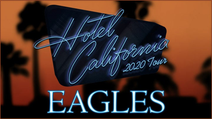 Eagles 2020 UK Tour