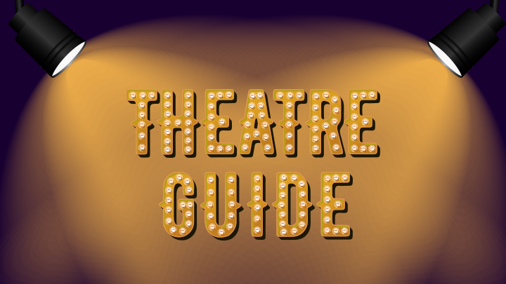RCheck out our Theatre guide
