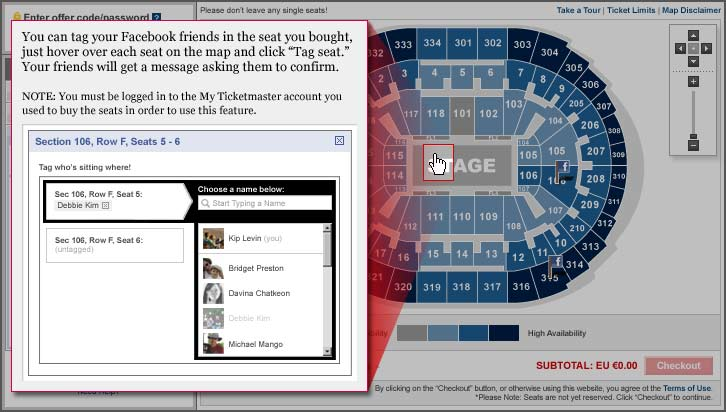 You can tag your Facebook friends in the seat you bought just hover over each seat on the map and click 'Tag seat.' Your friends will get a message asking them to confirm.