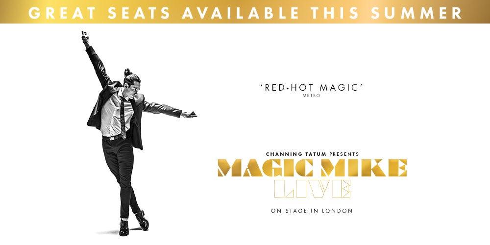 Magic Mike Live | Ticketmaster UK
